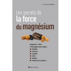 les-secrets-de-la-force-du-magnesium-de-kathy-bonan-893155243_ML.jpg